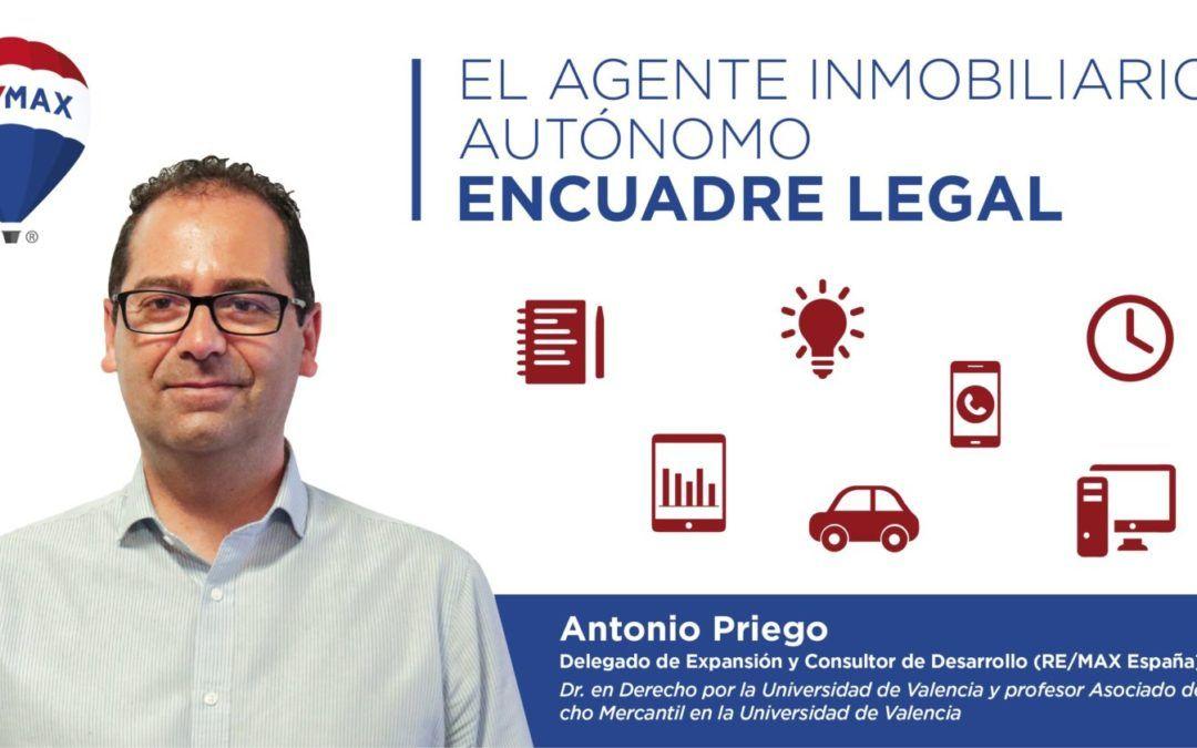 Ser agente inmobiliario autónomo en España. Encuadre Legal.
