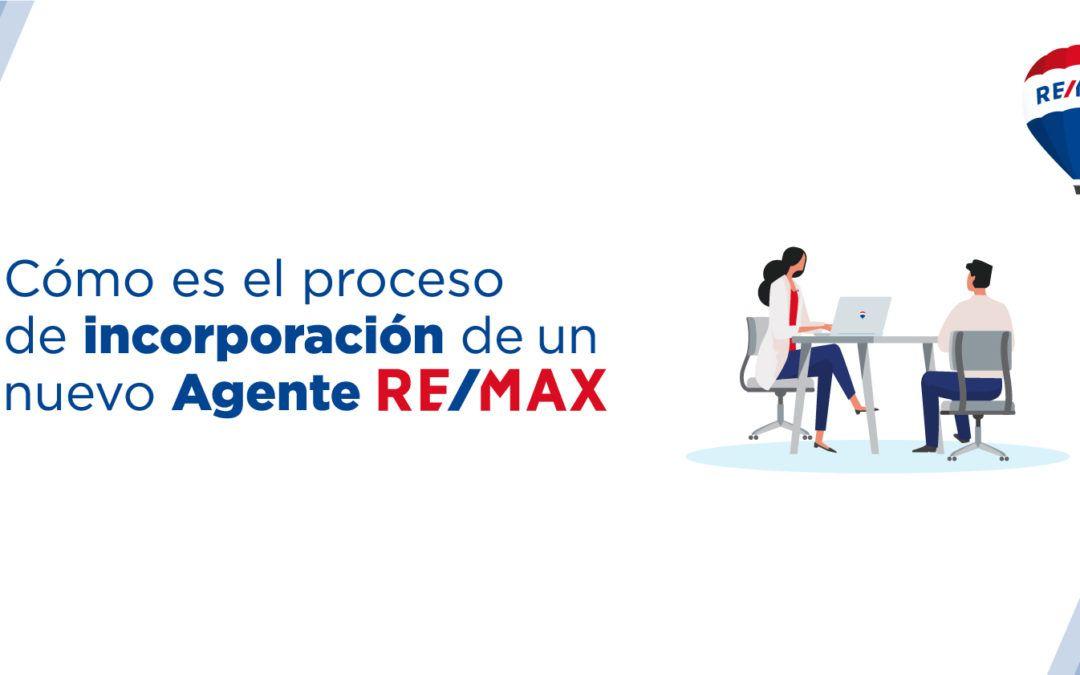 ¿Cómo es el proceso de incorporación de un nuevo agente inmobiliario REMAX?