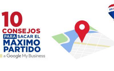 10 consejos para sacar el máximo partido a Google My Business en el sector inmobiliario